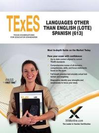 TExES Languages Other Than English (Lote) Spanish (613) by Sharon A Wynne image