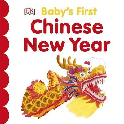 Baby's First Chinese New Year by DK image
