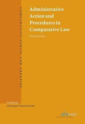 Administrative Action and Procedures in Comparative Law by Vincenzo De Falco image