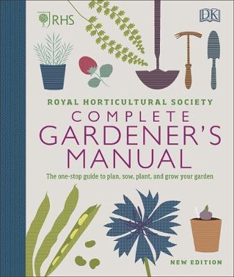 RHS Complete Gardener's Manual by DK
