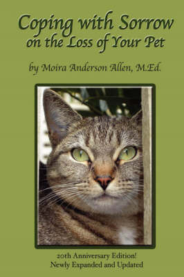 Coping with Sorrow on the Loss of Your Pet by Moira Anderson Allen image