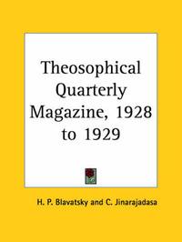 Theosophical Quarterly Magazine Vol. 26 (1928-1929) by H.P. Blavatsky
