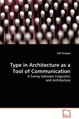 Type in Architecture as a Tool of Communication by Adil Tuncba image