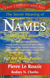 The Secret Meaning of Names by Pierre Le Rouzic