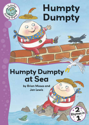 Humpty Dumpty: WITH Humpty Dumpty at Sea by Brian Moses