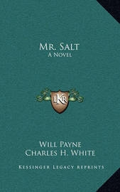 Mr. Salt by Will Payne