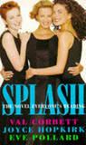 Splash by Val Corbett