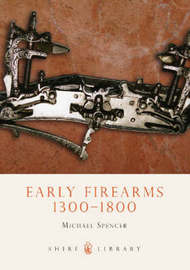Early Firearms by Michael Spencer image