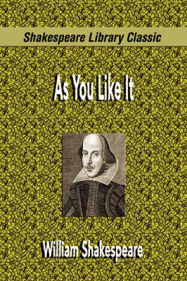 As You Like It (Shakespeare Library Classic) by William Shakespeare image