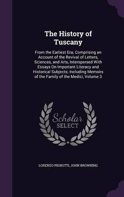 The History of Tuscany by Lorenzo Pignotti image
