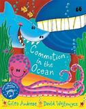 The Commotion in the Ocean by Giles Andreae