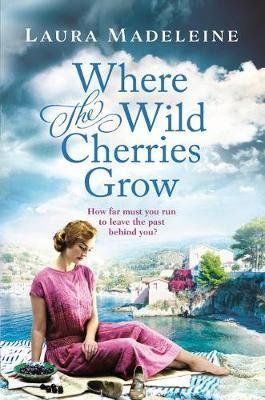 Where the Wild Cherries Grow by Laura Madeleine image