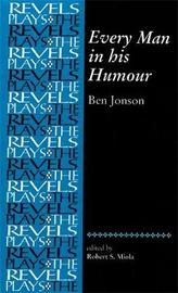 Every Man in His Humour by Ben Jonson image