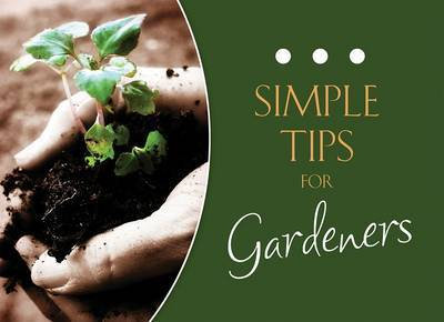 Simple Tips for Gardeners by Rachel Quillin image