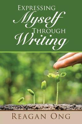 Expressing Myself Through Writing by Reagan Ong image