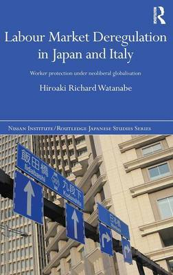 Labour Market Deregulation in Japan and Italy by Hiroaki Richard Watanabe image