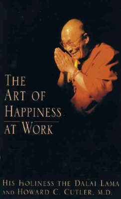 The Art of Happiness at Work by Dalai Lama XIV image