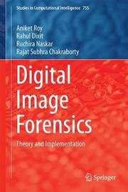 Digital Image Forensics by Aniket Roy