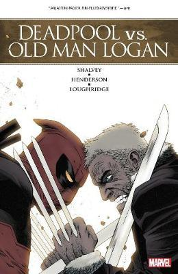 Deadpool Vs. Old Man Logan by Declan Shalvey