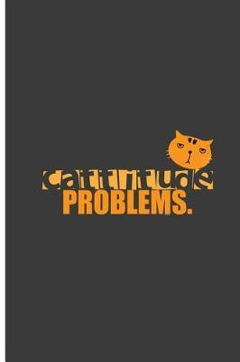 Cattitude Problems by Thea Meyer