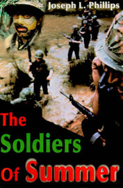 The Soldiers of Summer by Joseph L. Phillips image
