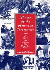 Voices of the American Revolution by Kendall Haven