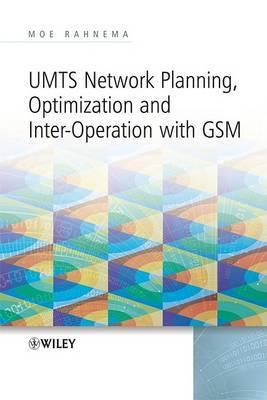 UMTS Network Planning, Optimization, and Inter-Operation with GSM by Moe Rahnema image