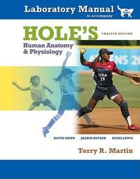 Hole's Human Anatomy & Physiology Laboratory Manual, Cat Version by Terry R Martin image