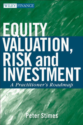 Equity Valuation, Risk, and Investment by P.C. Stimes
