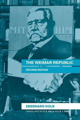 The Weimar Republic by Eberhard Kolb