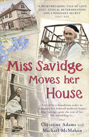 Miss Savidge Moves Her House by Christine Adams image