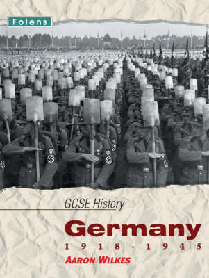 GCSE History: Germany 1918-1945 Student Book by Aaron Wilkes image