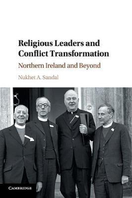 Religious Leaders and Conflict Transformation by Nukhet Sandal image