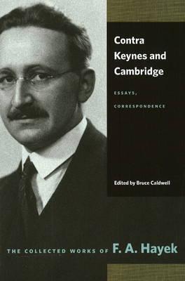 Contra Keynes & Cambridge by F.A. Hayek