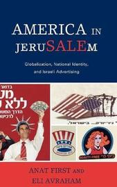 America in JeruSALEm by Anat First