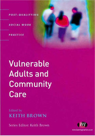Vulnerable Adults and Community Care: A Reader image