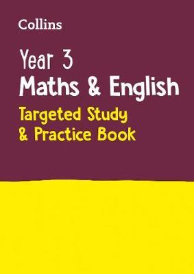 Year 3 Maths and English Targeted Study & Practice Book by Collins KS2