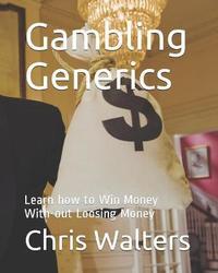 Gambling Generics by Bill Gates
