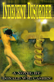 Indecent Disorder by Donald William Cashen image