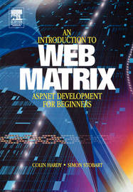 Introduction to Web Matrix by Colin Hardy