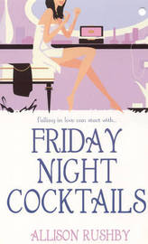 Friday Night Cocktails by Allison Rushby image