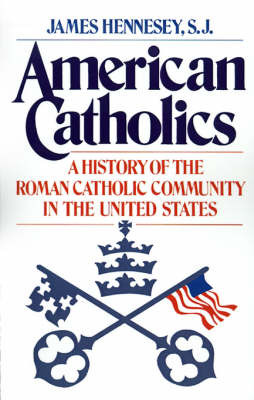 American Catholics by James Hennesey image