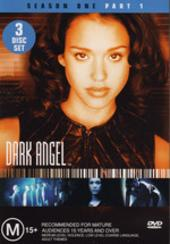 Dark Angel: Season 1 Part 1 (3 Disc) on DVD