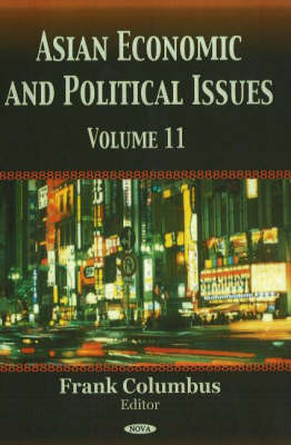 Asian Economic and Political Issues: v. 11