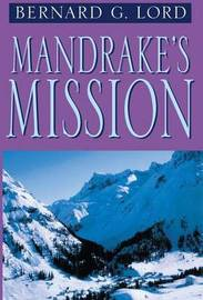 Mandrake's Mission by Bernard G Lord image