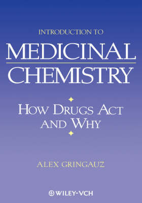 Introduction to Medicinal Chemistry by Alex Gringauz