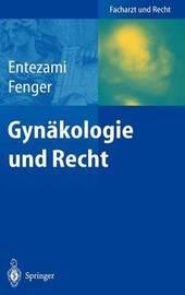 Gynakologie Und Recht by Michael Entezami
