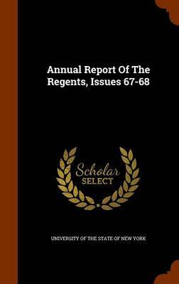 Annual Report of the Regents, Issues 67-68