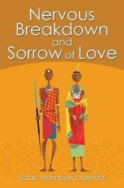 Nervous Breakdown and Sorrow of Love by Isaac Mampuya Samba