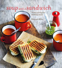 Soup and a Sandwich by Hannah Miles